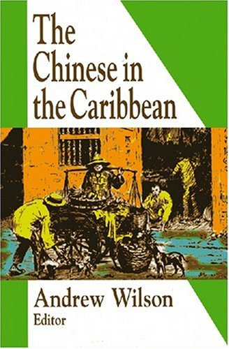 The Chinese in the Caribbean