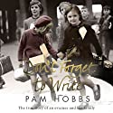 Don't Forget to Write: The True Story of an Evacuee and her Family (       UNABRIDGED) by Pam Hobbs Narrated by Penelope Freeman