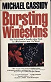 Bursting the wineskins: The Holy Spirit's transforming work in a peacemaker and his world (0877880948) by Cassidy, Michael