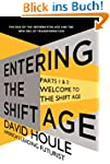 Welcome to the Shift Age (Entering th...