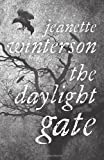 Jeanette Winterson The Daylight Gate