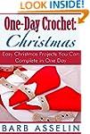 One-Day Crochet: Christmas: Easy Chri...