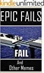 Memes: Epic Fails: Huge Fails, Crazy...