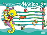 img - for M sica 2  Primaria. Proyecto Armon a. book / textbook / text book