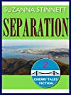 SEPARATION, Episode Two of Cherry Tales Fiction
