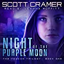 Night of the Purple Moon Audiobook by Scott Cramer Narrated by Deanna Moffitt