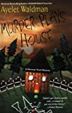 Murder Plays House (Mommy-Track Mysteries) (0425196356) by Waldman, Ayelet