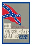 The Confederate reader (0679506756) by Harwell, Richard Barksdale