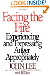 Facing the Fire: Experiencing and Exp...