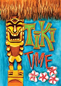Toland Home Garden Tiki Time Decorative Garden Flag 112617