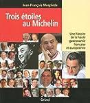 Trois �toiles au Michelin