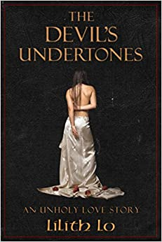 The Devil's Undertones: An Unholy Love Story
