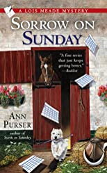 Sorrow on Sunday (Lois Meade Mysteries (Hardcover))