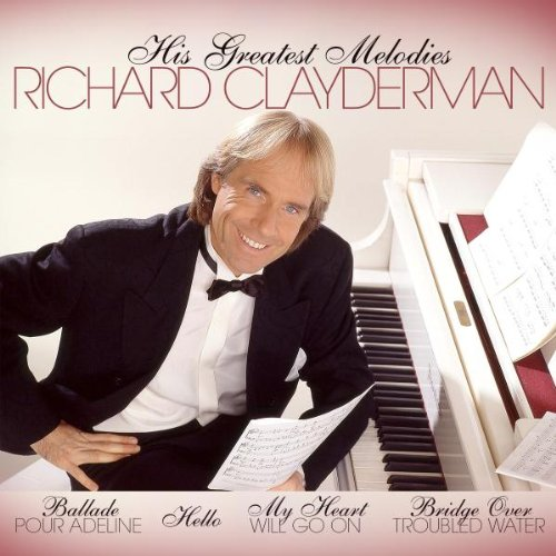 Richard Clayderman - His Greatest Melodies - Zortam Music