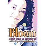 Bloom: A Girls Guide to Growing Up (Focus on the Family) ~ Susie Shellenberger