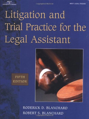 Litigation & Trial Practice for the  Legal Assistant
