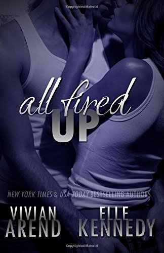 All Fired Up: Volume 1 (DreamMakers)