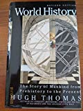 World History: The Story of Mankind from Prehistory to the Present (0060174773) by Thomas, Hugh
