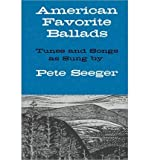 img - for American Favorite Ballads - Tunes and Songs as Sung by Pete Seeger (Paperback) - Common book / textbook / text book