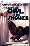img - for There's an Owl in the Shower book / textbook / text book