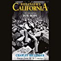 Hillinger's California: Stories from All 58 Counties (       UNABRIDGED) by Charles Hillinger Narrated by Jeff Riggenbach