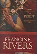 The Priest: Aaron (Sons of Encouragement Series #1) by Francine Rivers cover image