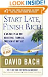 Start Late, Finish Rich: A No-Fail Plan for Achieving Financial Freedom at Any Age (Finish Rich Book Series)