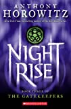 Nightrise (The Gatekeepers, Book 3) (0439680077) by Horowitz, Anthony