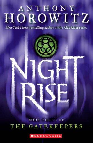 Nightrise (The Gatekeepers), Anthony Horowitz