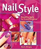 img - for Nail Style: Beautiful Nails for Every Occasion by Marie Mingay (2005-11-08) book / textbook / text book