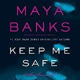 Keep Me Safe  (Slow Burn series, Book 1)