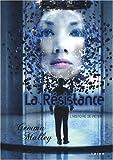 """Afficher """"La Résistance"""""""