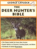 The Deer Hunters Bible (0385199856) by Laycock, George