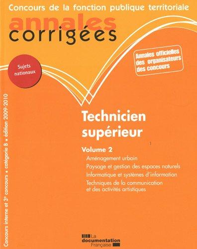 Technicien supérieur Volume 2 (concours interne et 3e concours). Catégorie B