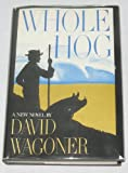 Whole hog (0316917028) by Wagoner, David