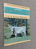 img - for Ancient White Cattle book / textbook / text book