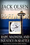 Predator: Rape and Injustice in Seattle