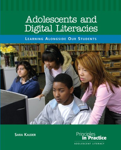 Adolescents and Digital Literacies: Learning Alongside...