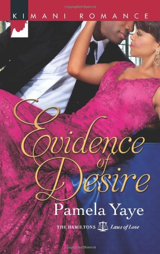 Image of Evidence of Desire (Harlequin Kimani Romance\The Hamiltons: Fashioned with Love)