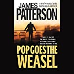Pop Goes the Weasel | James Patterson