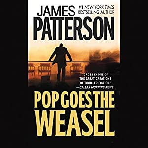 Pop Goes the Weasel | [James Patterson]