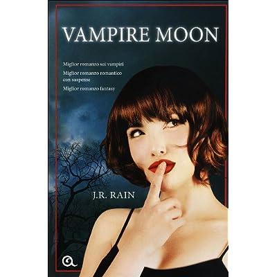 J. R. Rain - Vampire moon