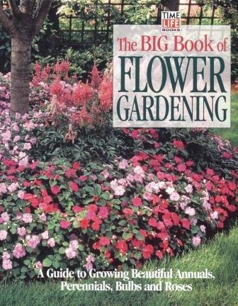 The Big Book of Flower Gardening, Bellamy