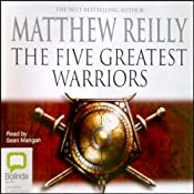 Five Greatest Warriors | Matthew Reilly
