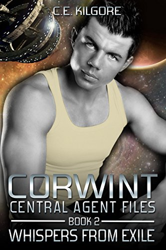 Whispers From Exile (Corwint Central Agent Files Book 2) (A Whisper From Space compare prices)