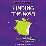 Finding the Worm (Twerp Sequel) | Mark Goldblatt