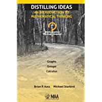 DISTILLING IDEAS: AN INTRODUCTION TO MATHEMATICAL THINKING