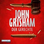 Der Gerechte | John Grisham