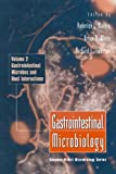 Gastrointestinal Microbiology Vol. II: Gastrointestinal Microbes and Host Interactions (Chapman & Hall Microbiology Series)