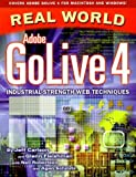 img - for Real World Adobe GoLive 4 by Jeff Carlson Glenn Fleishman Neil Robertson Agen Schmitz (1999-09-01) Paperback book / textbook / text book